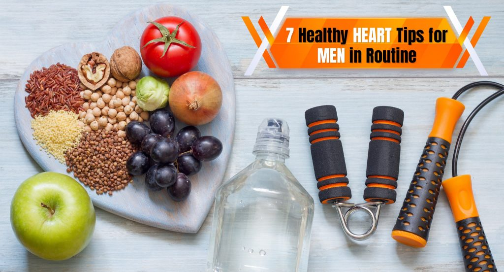 7 Vigorous Routine Tips for Healthy Heart in men